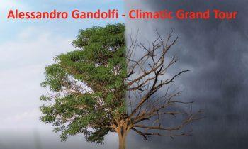 Climatic Grand Tour – slideshow by Alessandro Gandolfi   Grand Tour climatico – presentazione di Alessandro Gandolfi